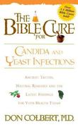 The Bible Cure for Candida and Yeast Infections 0 9780884197430 0884197433