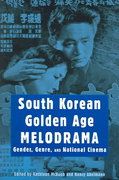 South Korean Golden Age Melodrama 0 9780814332535 0814332536