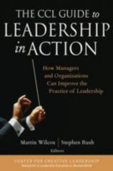 The CCL Guide to Leadership in Action 1st Edition 9780787973704 078797370X