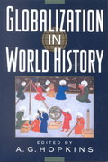 Globalization in World History 1st Edition 9780393979428 0393979423