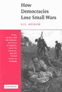 How Democracies Lose Small Wars 1st Edition 9780521008778 0521008778