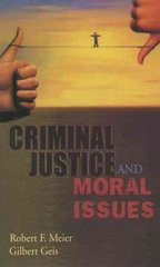 Criminal Justice and Moral Issues 1st Edition 9780195330601 0195330609