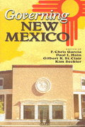 Governing New Mexico 1st Edition 9780826341280 0826341284