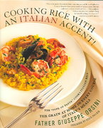 Cooking Rice with an Italian Accent! 1st edition 9780312339029 031233902X