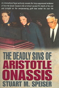 The Deadly Sins of Aristotle Onassis 0 9781932124620 1932124624
