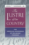 The Lustre of Our Country 1st edition 9780520224919 0520224914