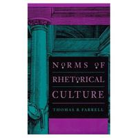 Norms of Rhetorical Culture 0 9780300065022 0300065027