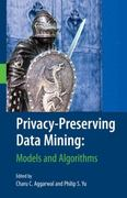 Privacy-Preserving Data Mining 1st Edition 9780387709918 0387709916