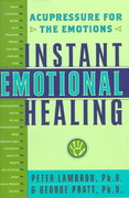 Instant Emotional Healing 1st edition 9780767903929 0767903927