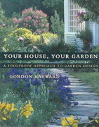 Your House, Your Garden 1st edition 9780393057706 0393057704