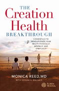 The Creation Health Breakthrough 1st Edition 9780446577625 0446577626