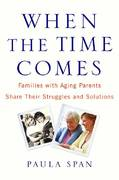 When the Time Comes 1st Edition 9780446581134 0446581135