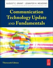 Communication Technology Update and Fundamentals 13th Edition 9780240824567 0240824563