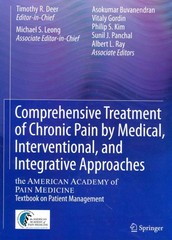 Comprehensive Treatment of Chronic Pain by Medical, Interventional, and Integrative Approaches 1st edition 9781461415596 1461415594