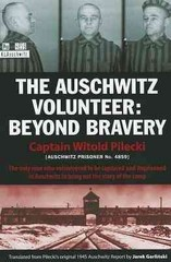 The Auschwitz Volunteer 1st Edition 9781607720096 1607720094