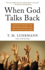 When God Talks Back 1st Edition 9780307277275 0307277275
