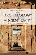 The Archaeology of Ancient Egypt 1st Edition 9780521707343 052170734X