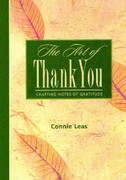 The Art of Thank You 1st Edition 9781451694857 1451694857