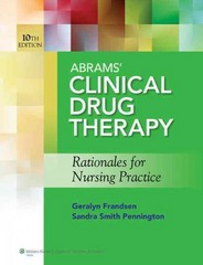 Abrams' Clinical Drug Therapy 10th Edition 9781609137113 1609137116