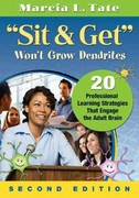 """Sit and Get"" Won't Grow Dendrites 2nd Edition 9781412999342 1412999340"
