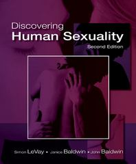 Discovering Human Sexuality 2nd Edition 9780878935710 0878935711