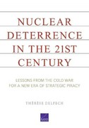 Nuclear Deterrence in the 21st Century 1st Edition 9780833059307 0833059300