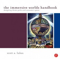 The Immersive Worlds Handbook 1st Edition 9781136146701 1136146709