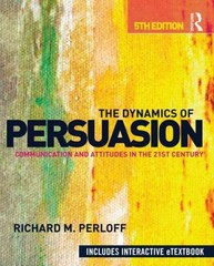 The Dynamics of Persuasion 5th edition 9780415507424 0415507421