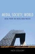 Media, Society, World 1st Edition 9780745639215 0745639216