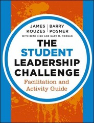 The Student Leadership Challenge 3rd Edition 9781118602560 1118602560