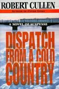 Dispatch from a Cold Country 0 9780449912584 0449912582
