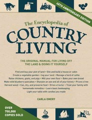 The Encyclopedia of Country Living, 40th Anniversary Edition 40th Edition 9781570618406 1570618402