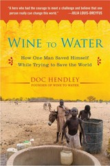 Wine to Water 1st Edition 9781583335079 1583335072