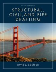 Structural, Civil and Pipe Drafting 2nd Edition 9781133949398 1133949398