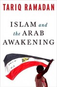 Islam and the Arab Awakening 1st Edition 9780199933730 0199933731