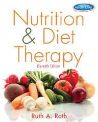 Nutrition & Diet Therapy 11th Edition 9781133960508 1133960502