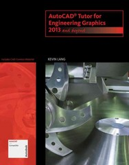 AutoCAD Tutor for Engineering Graphics 1st Edition 9781133960393 1133960391