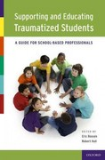 Supporting and Educating Traumatized Students 1st Edition 9780199766529 0199766525