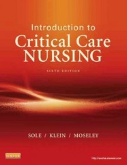 Introduction to Critical Care Nursing 6th Edition 9780323088480 0323088481
