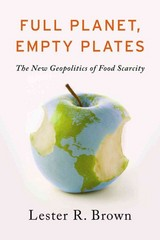 Full Planet, Empty Plates 1st Edition 9780393344158 0393344150