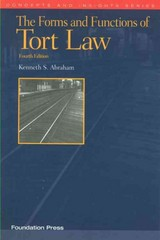 The Forms and Functions of Tort Law 4th Edition 9781609300531 160930053X