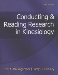 Conducting & Reading Research in Kinesiology 5th Edition 9780078022555 007802255X