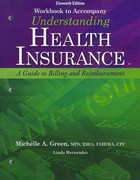 Bundle: Understanding Health Insurance: A Guide to Billing and Reimbursement With Premium Website Printed Access Card and Cengage EncoderPro.com Demo Printed Access Card, 11th + Student Workbook With Medical Office Simulation Software 2.0 11th Edition 9781133425519 1133425518