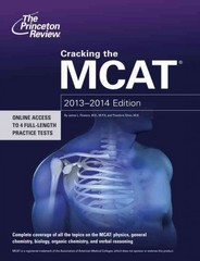 Cracking the MCAT, 2013-2014 Edition 1st edition 9780307945341 0307945340