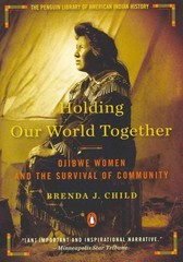 Holding Our World Together 1st Edition 9780143121596 0143121596