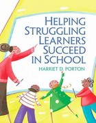 Helping Struggling Learners Succeed in School 1st Edition 9780133115628 0133115623