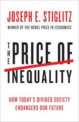 The Price of Inequality 1st edition 9780393088694 0393088693