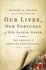 Our Lives, Our Fortunes and Our Sacred Honor 1st Edition 9780465026296 046502629X