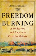 Freedom Burning 1st Edition 9780801451089 0801451086