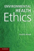 Environmental Health Ethics 1st Edition 9781107617896 1107617898